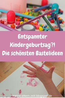 Meine Eltern-Zeit. Entspannt und aktiv durchs Familienchaos?!: Basteln am Kinder… – Melanie Burmeister