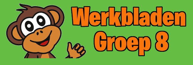 Werkbladen Groep 8