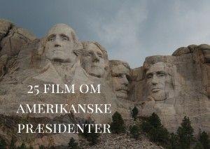USA får snart sin 45. præsident. Gennem tiderne har der været mange markante amerikanske præsidenter - nogle er blevet foreviget på film. Se med her.