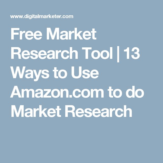Free Market Research Tool | 13 Ways to Use Amazon.com to do Market Research
