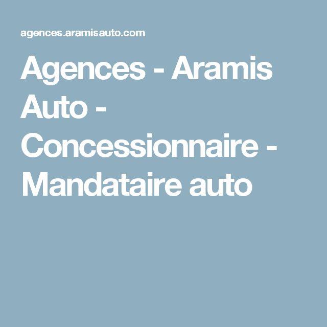 Agences - Aramis Auto - Concessionnaire - Mandataire auto