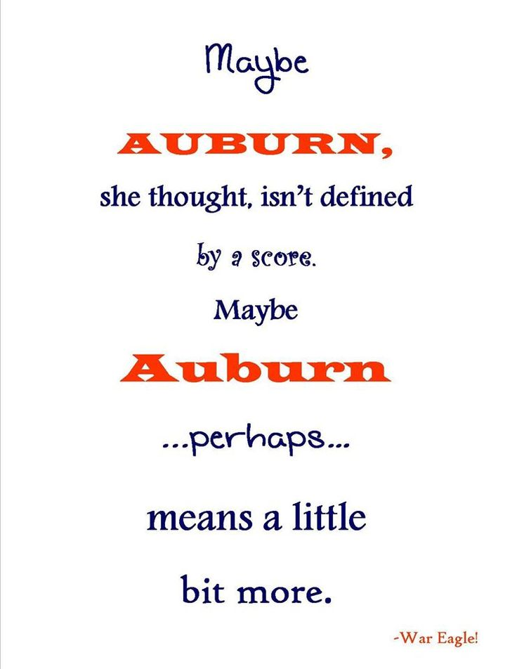 More! Auburn is everything! I want to go there so bad!