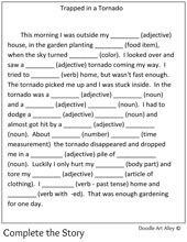 Use this when teaching storms and tornados or put in my Sub Tub. Free Mad Lib - Complete the Story- Trapped in a Tornado