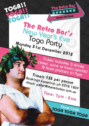 The Retro Bar needed a NYE Toga Party Poster designing in keeping with their Retro logo: http://www.shakespearecreative.com/Retro-Bar-New-Year-s-Eve-Poster-pg25363.html