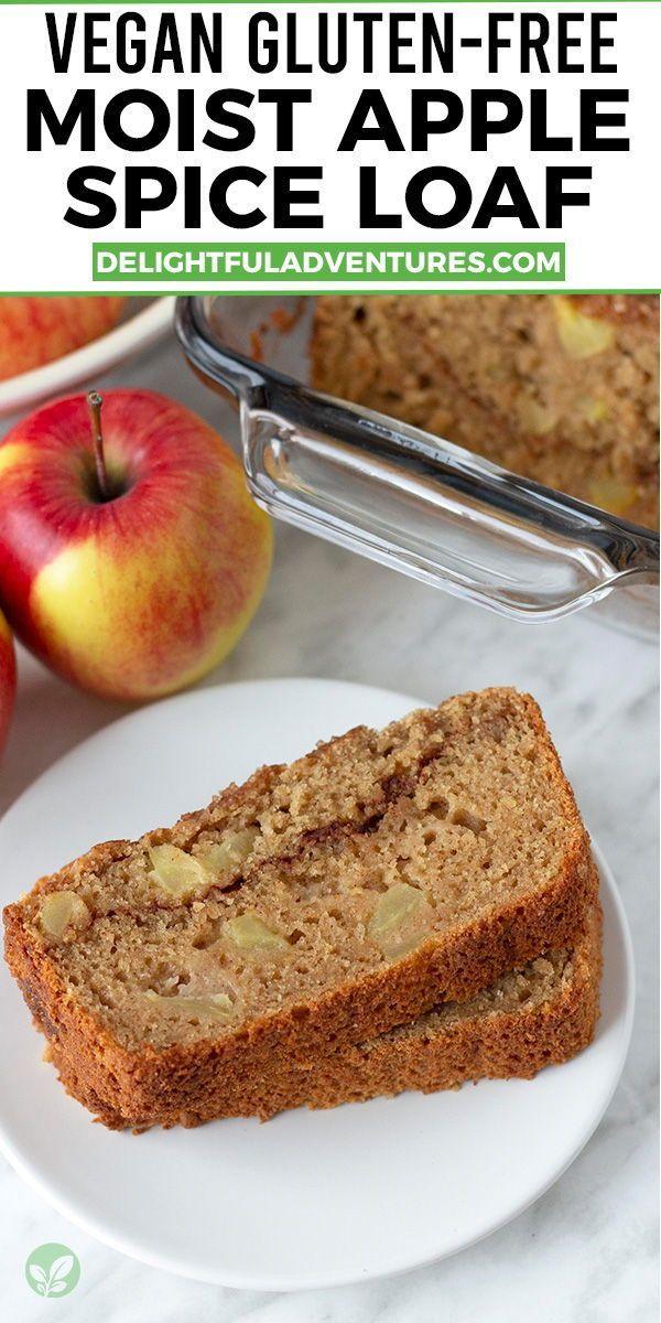 Vegan Gluten Free Apple Bread Recipe In 2020 Vegan Thanksgiving Recipes Apple Bread Vegan Thanksgiving Main Dish