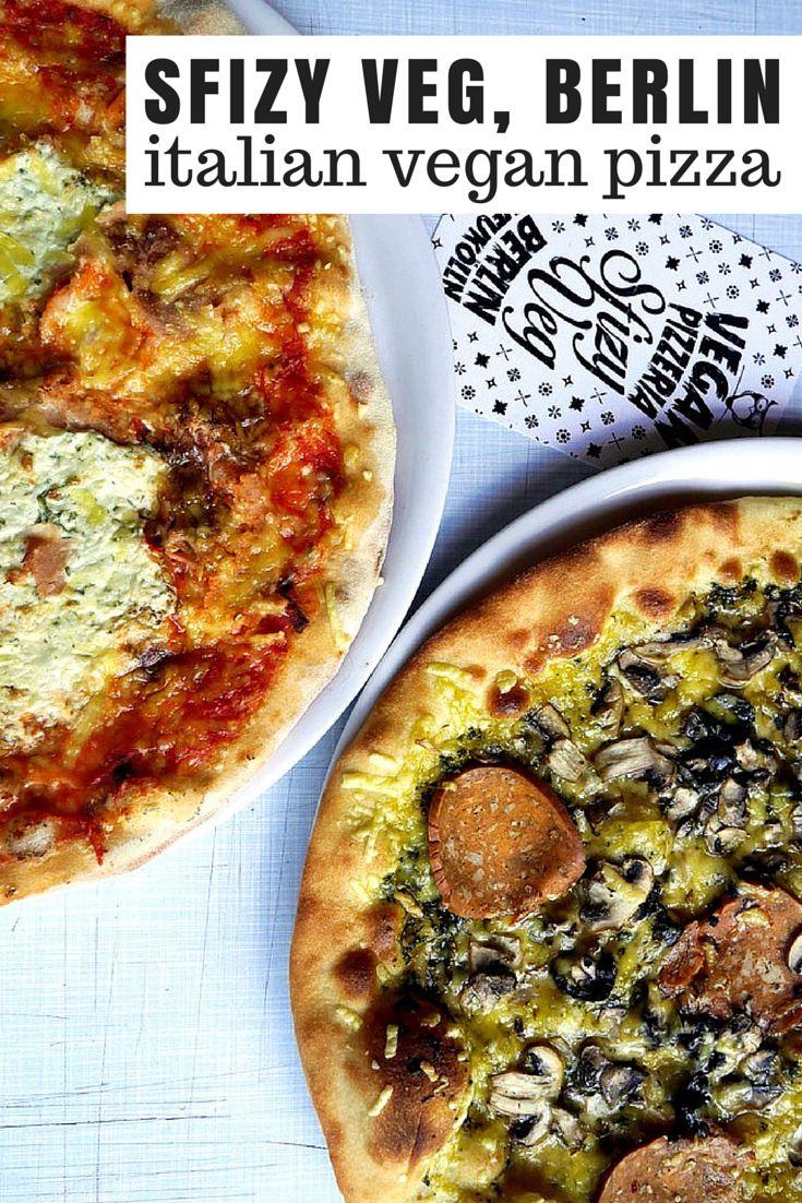 Amazing vegan pizza made by Italian hands at Sfizy Veg, Berlin