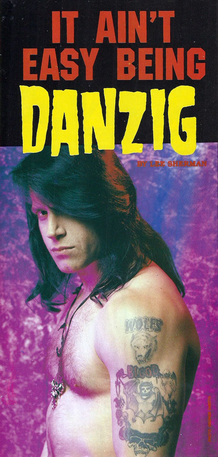 It Ain't Easy Being Glenn Danzig December 1992 - ...What the Cat Dragged In