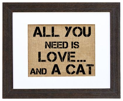 'All You Need Is Love ... and a Cat' Art - This print's sentiment is suitable for cat and dog lovers (find the dog version here), especi...