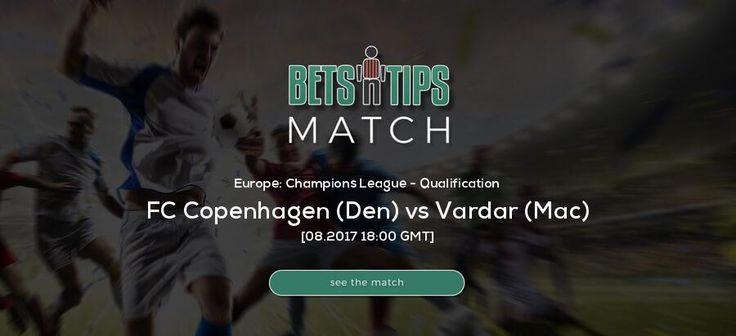 FC Copenhagen (Den) vs Vardar (Mac)  08.2017 | Soccer predictions 1x2, Over Under,  BTTS,  Best odds, H2H, Lineups, Standings, Highlights, Livescore, Livecommentary -  Check our predictions
