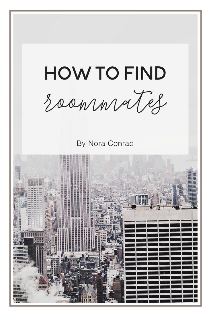 When I first starting looking for my apartment I was looking for roommates  to lower the cost. I had so much trouble finding some great roommates that  I ended up moving in alone. Six months later my boyfriend moved in, and in  six months we're moving again, and this time we need to find some  r