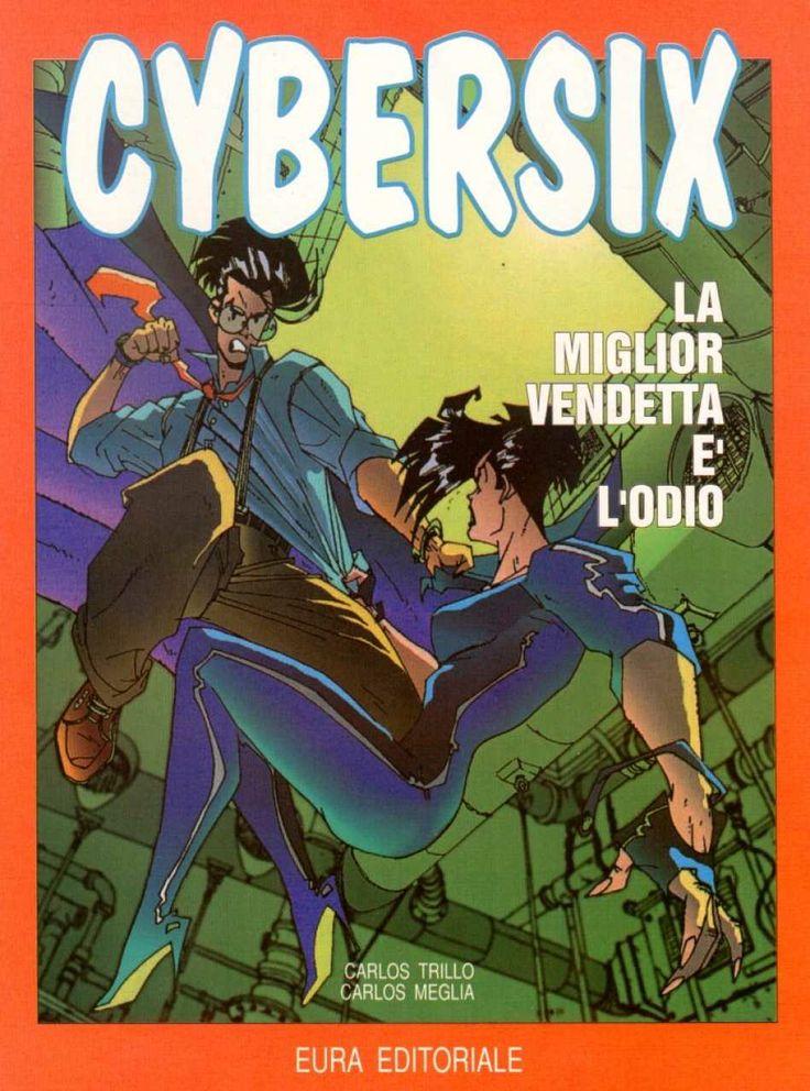 Cybersix #23 - La Miglior Vendetta É L'Odio (Issue)