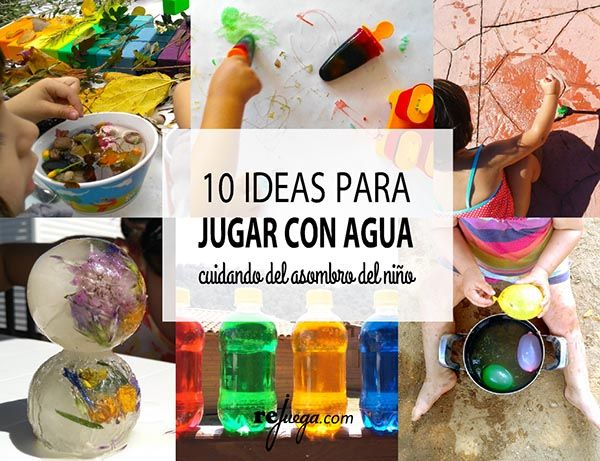 Ideas para jugar con el agua durante todo el año y preservar el asombro natural del niño