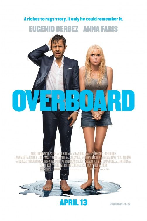 Overboard fist advance movie poster featuring Eugenio Derbez and Anna Faris!