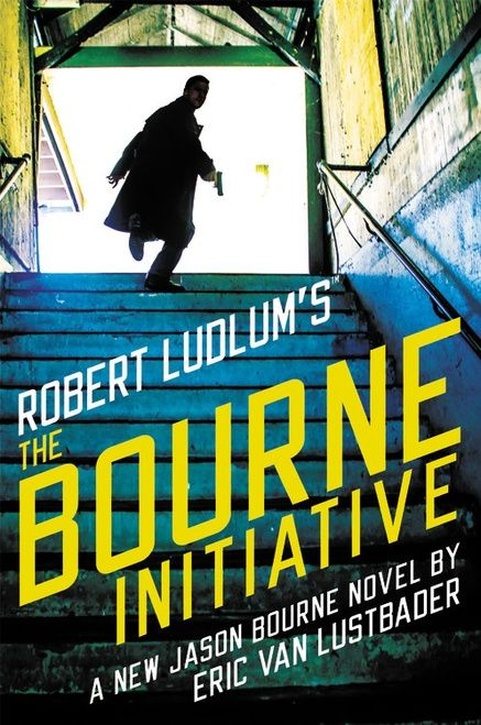 Robert Ludlum's The Bourne Initiative by Eric van Lustbader (June 2017)