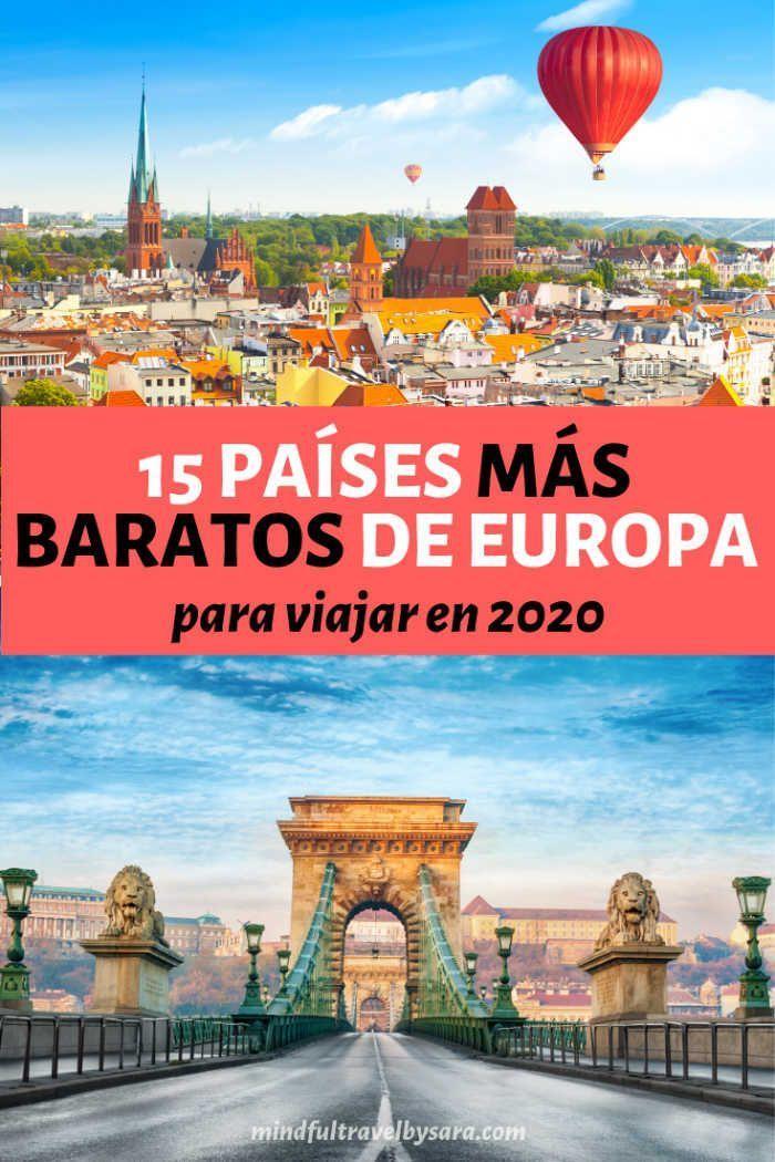 15 Paises Mas Baratos De Europa Para Viajar En 2020 Vacaciones En Europa Paises Para Viajar Europa