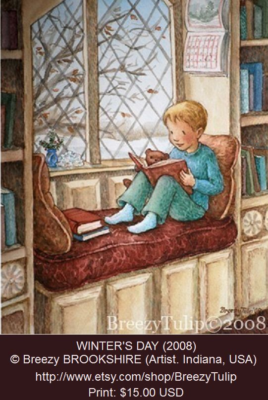 WINTER'S DAY (2008) © Breezy BROOKSHIRE (Artist. Indiana, USA) aka BreezyTulip via etsy ... Print $15 ... Library, Window Seat, Boy, Reading, Book. So sweet!  ... Pin from the Primary Source.