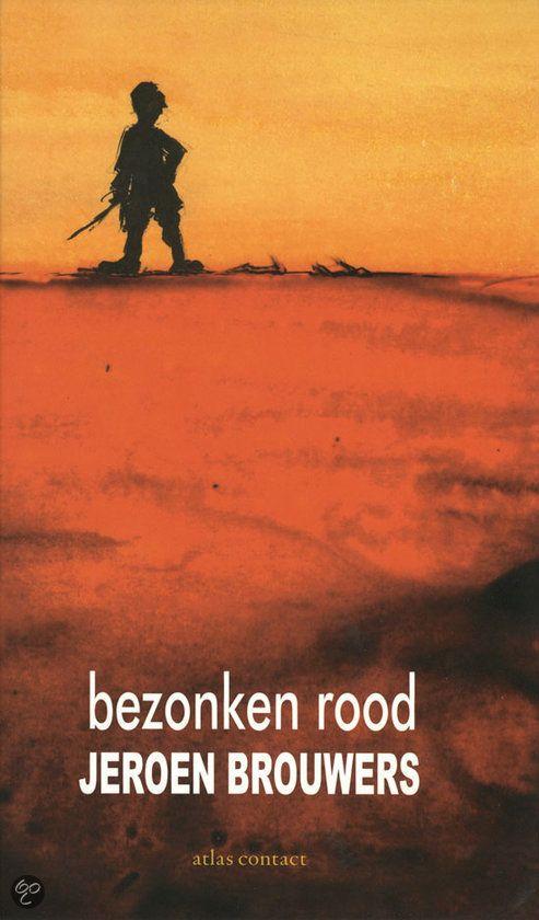 Het boek dat is heb gelezen is bezonken rood , het is een boek van Jeroen Brouwers en is uitgebracht in 2010 door uitgeverij Atlas