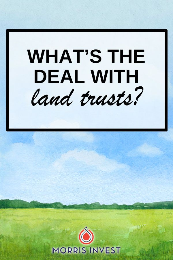 Ep298 What S The Deal With Land Trusts Land Trust Investing In Land Real Estate Advice