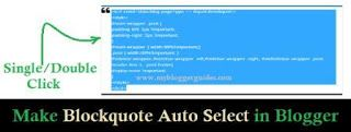 Make Blockquote Code Auto Select by Single/Double Click in Blogger