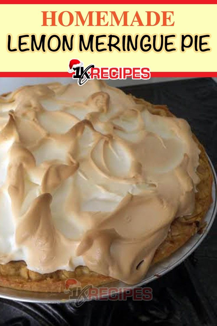 Homemade Lemon Meringue Pie Recipe Lemon Meringue Pie Meringue Pie Lemon Meringue