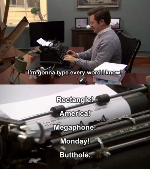 Ron Swanson makes every day a little bit brighter.