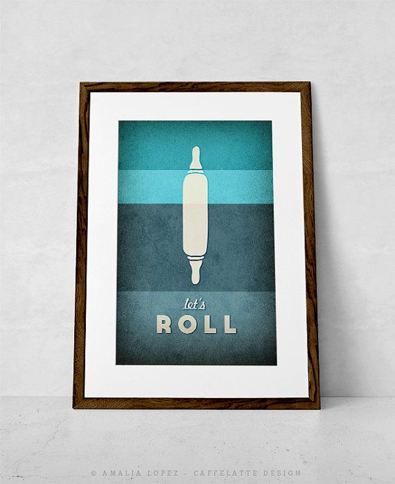 Kitchen print. Typographic print. Kitchen art. kitchen poster. Typography poster. Giclee.  teal turquoise aqua - Let's roll 8x10 or A4