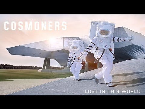 Cosmoners // Lost in this world - YouTube