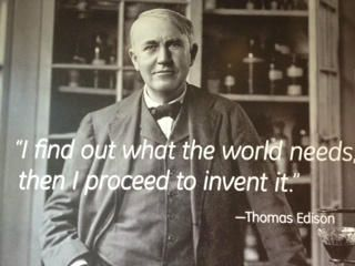 Find Out What the World Needs & Proceed to Invent It http://www.ourwatercounts.com/blog/index.php/2013/10/02/find-out-what-the-world-needs-proceed-to-invent-it/