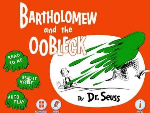 "A read-along version of the story ""Bartholomew and the Oobleck"" to go along with making some without having to have the actual book! :)"
