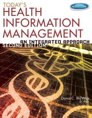 Today's Health Information Management: An Integrated Approach