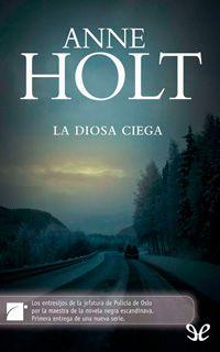 Autor: Anne Holt. Año: 2009. Categoría: Novela, Policíaco. Formato: PDF + EPUB. Este libro forma parte de la Serie de Hanne Wilhelmsen. Sinopsis: En esta p