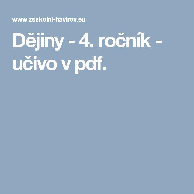 Dějiny - 4. ročník - učivo v pdf.