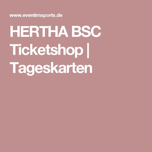 HERTHA BSC Ticketshop | Tageskarten