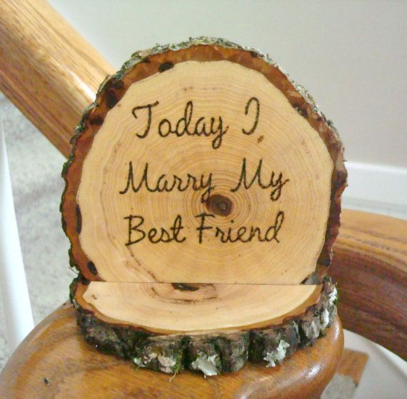Rustic Wedding Cake Topper Today I Marry my Best by SweetHomeWoods, $26.00