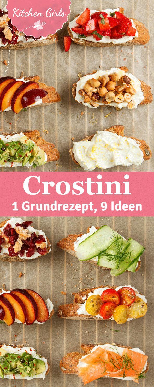 Crostini-Grundrezept und neun Variationen