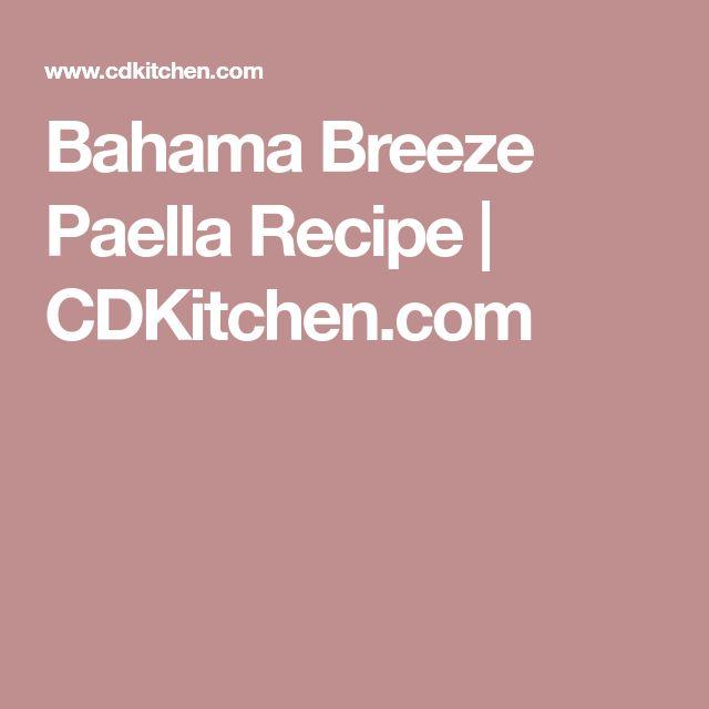 Bahama Breeze Paella Recipe | CDKitchen.com