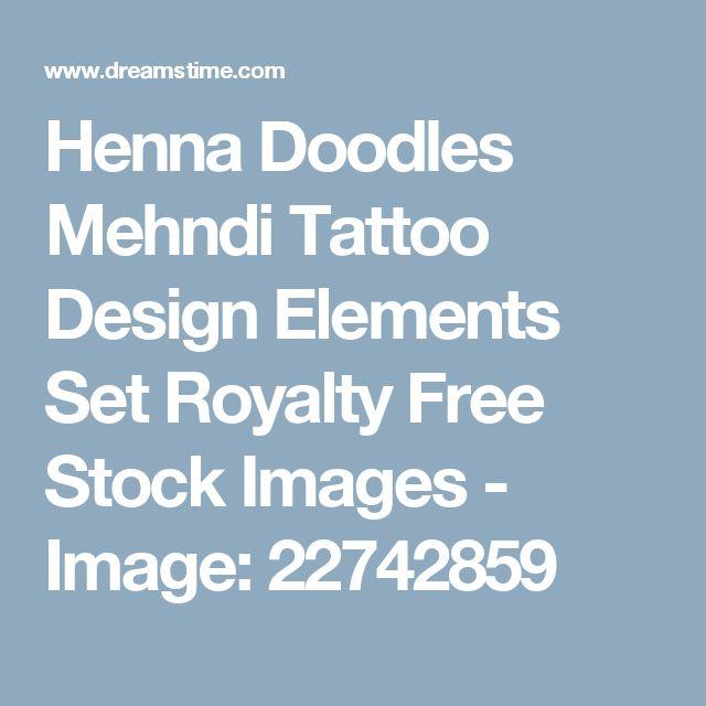 Henna Doodles Mehndi Tattoo Design Elements Set Royalty Free Stock Images - Image: 22742859