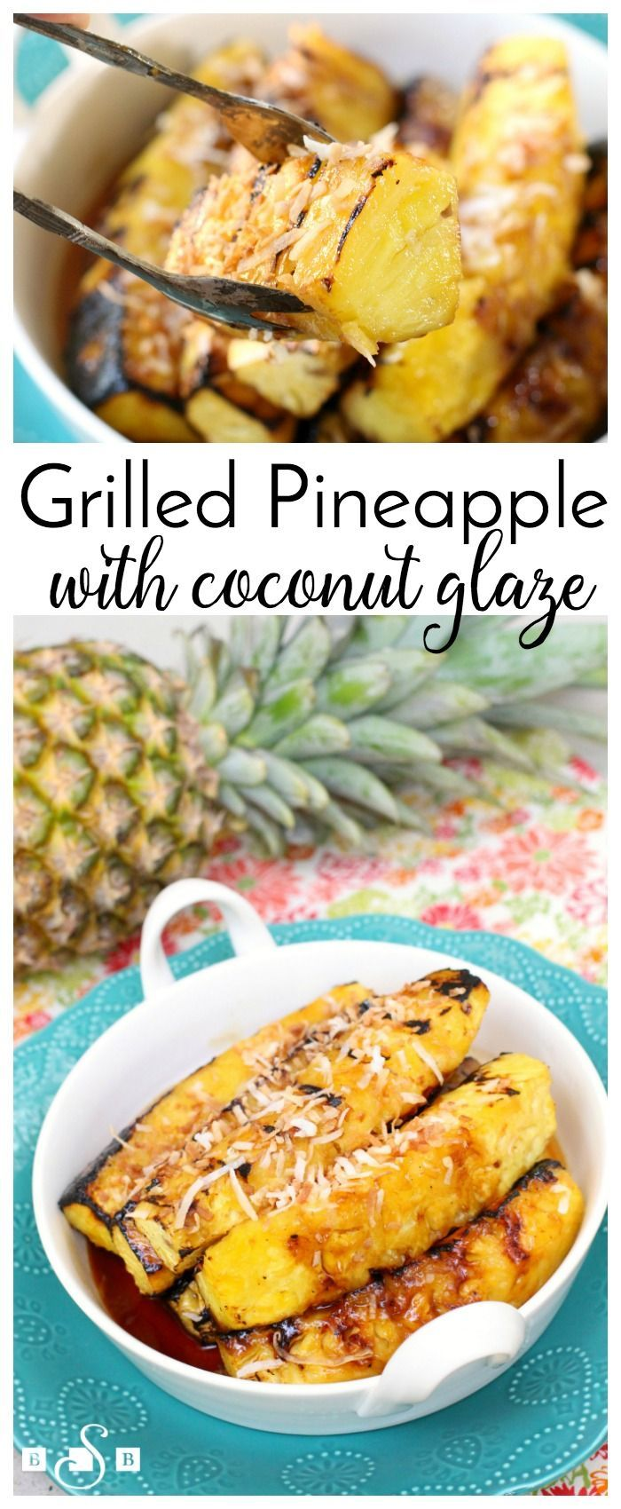 Grilled Pineapple with Coconut Glaze- served alongside chicken or topped with vanilla ice cream, this recipe for coconut pineapple is amazing! Butter With A Side of Bread AD #InspiredGathering