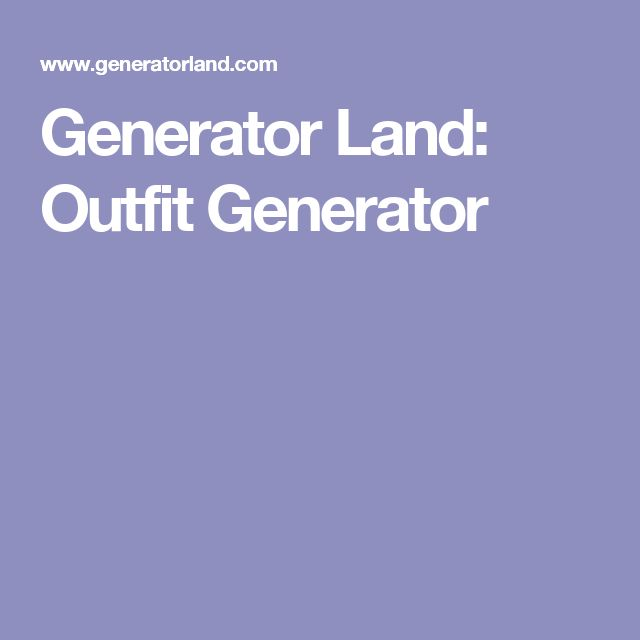 Generator Land: Outfit Generator