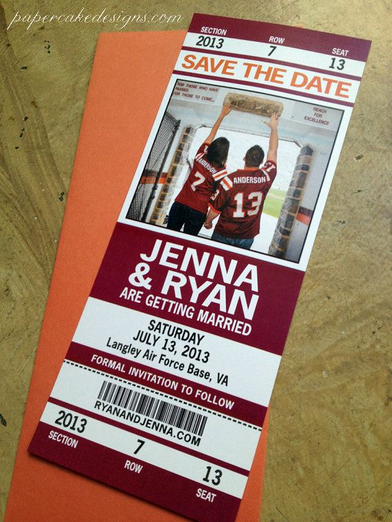 Football Wedding Save the Date Ticket @Megan Ward Ward Ward Ward Maxwell Roche Why can't Liam be a HOKIE??