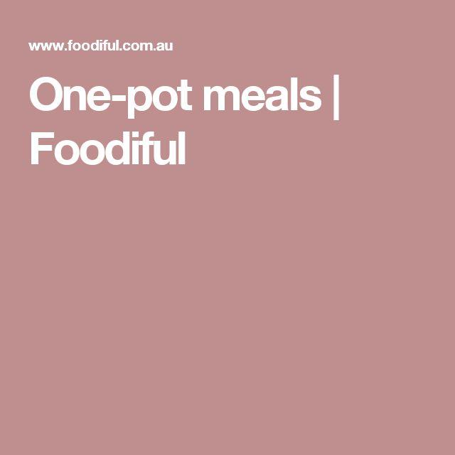 One-pot meals | Foodiful