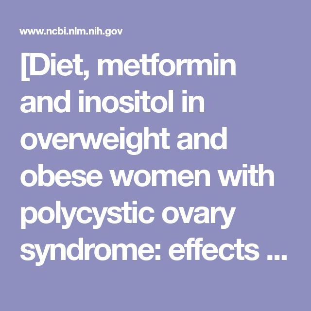 [Diet, metformin and inositol in overweight and obese women with polycystic ovary syndrome: effects on body composition]. - PubMed - NCBI