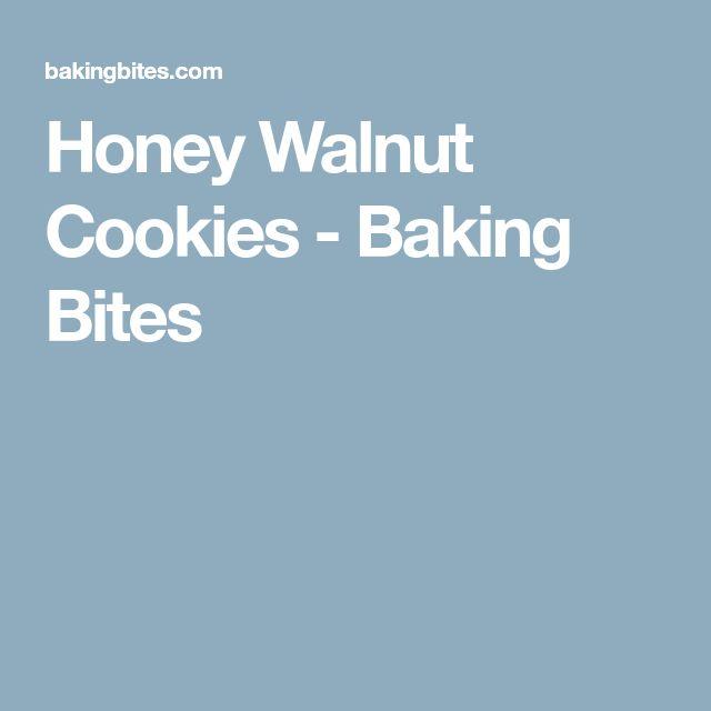 Honey Walnut Cookies - Baking Bites