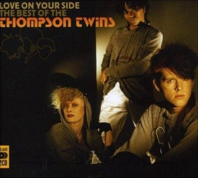 Thompson Twins - Love on Your Side: The Best of the Thompson Twins (CD)