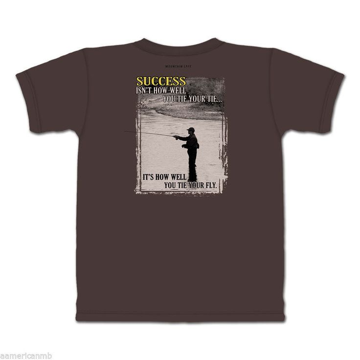 Mountain Life T Shirt Fly Fishing Size L 2XL Brown Top Success Isnt How Well You | eBay