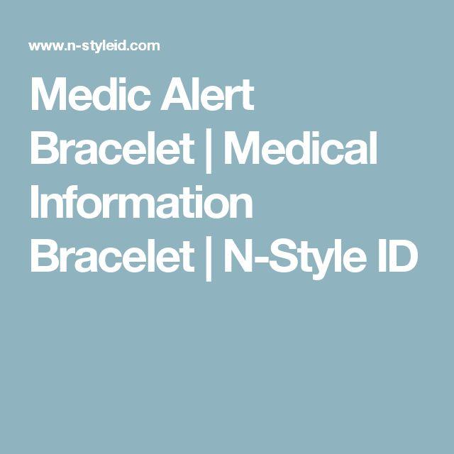 Medic Alert Bracelet   Medical Information Bracelet   N-Style ID