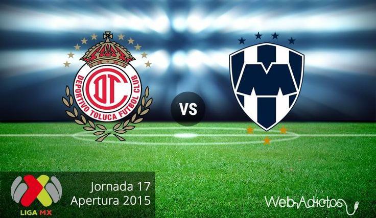 Toluca vs Monterrey, Jornada 17 del Apertura 2015 ¡En vivo por internet! - http://webadictos.com/2015/11/22/toluca-vs-monterrey-apertura-2015/?utm_source=PN&utm_medium=Pinterest&utm_campaign=PN%2Bposts