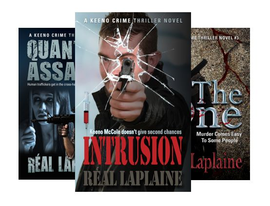 The Keeno Crime Thrillers are full of action, and high concept themes that drive this Canadian crime series to a whole new level of crime-fighter. You will love Keeno McCole. https://www.amazon.com/Keeno-Crime-Thriller-Book/dp/B075XYPL9R/ref=sr_1_15?ie=UTF8&qid=1507616330&sr=8-15&keywords=real+laplaine