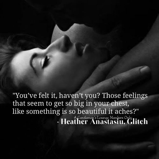 """""""You've felt it, haven't you? Those feelings that seem to get so big in your chest, ... Each time makes me want to cry..."""