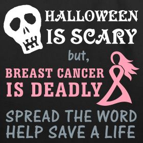 pink halloween for breast cancer | Halloween is Scary, Breast Cancer is Deadly - Candy Sack | Pink Ribbon ...